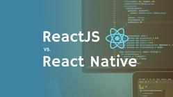 React.js vs. React Native – A Complete Comparison Guide