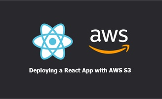 Deploy a React App using Webpack and AWS S3