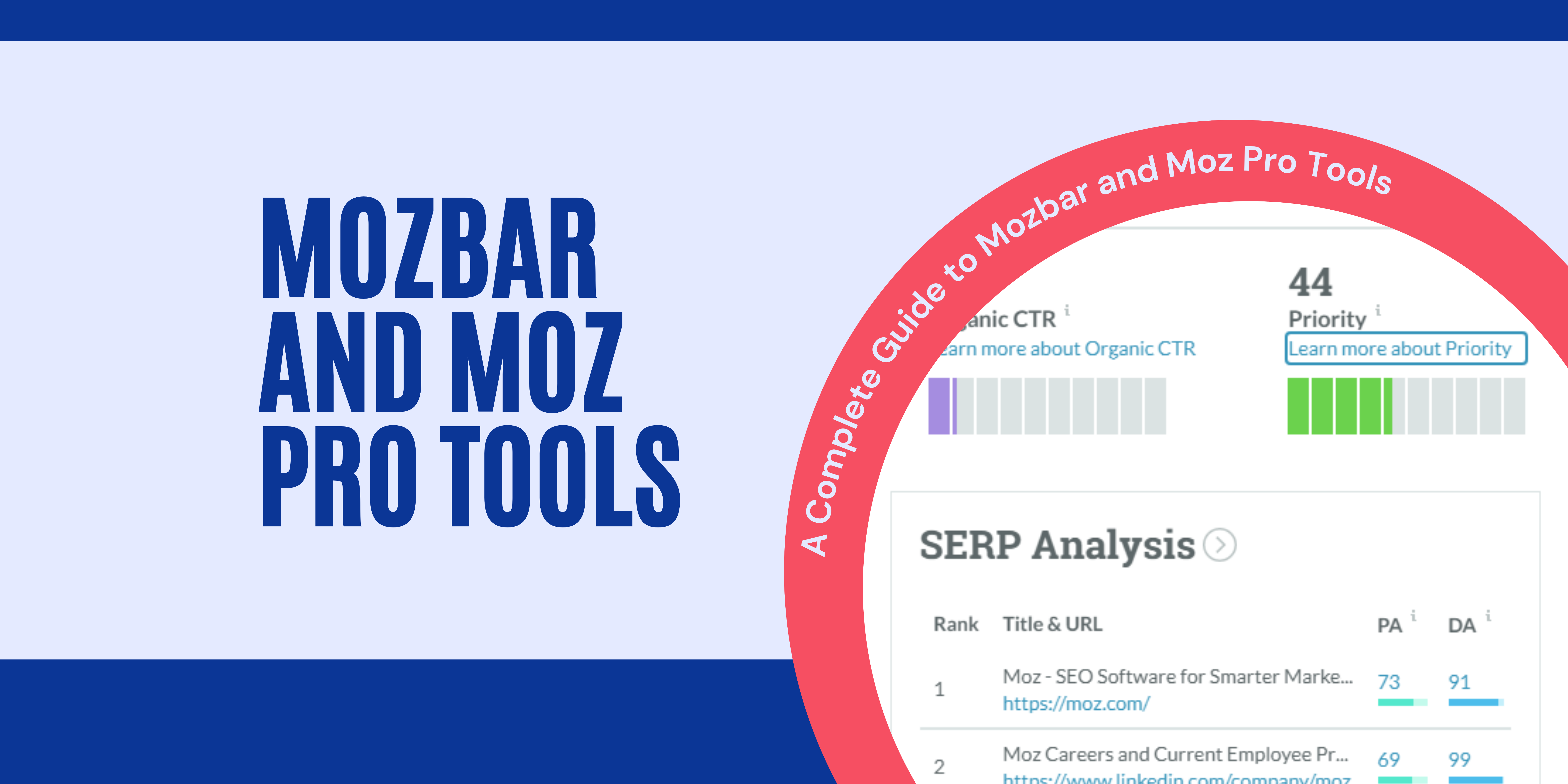 A Complete Guide to Mozbar and Moz Pro Tools