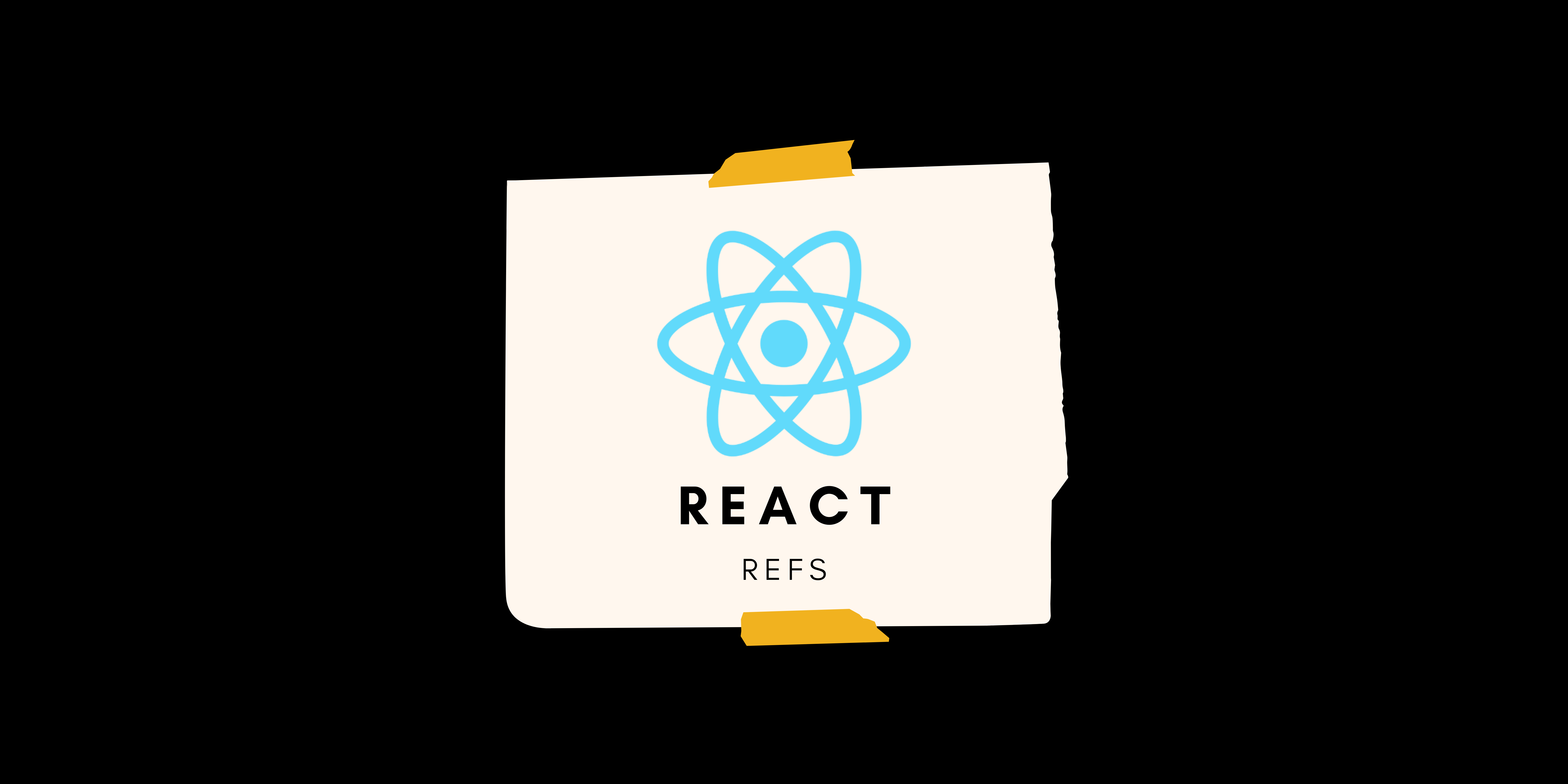 React Refs: Everything you need to know