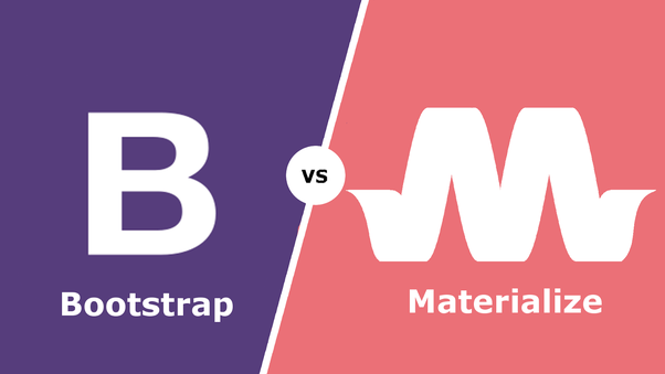 Bootstrap vs Materialize CSS